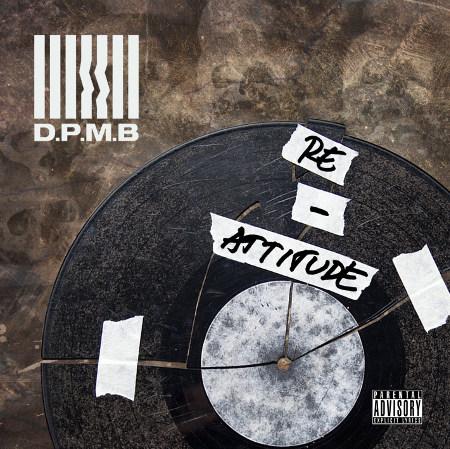 D.P.M.B. <BR>&#8220;Re-Attitude&#8221;