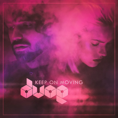 """DVOE<BR>""""Keep On Moving"""""""