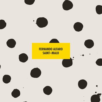 Fernando Alfaro <BR>&#8220;Saint-Malo&#8221;