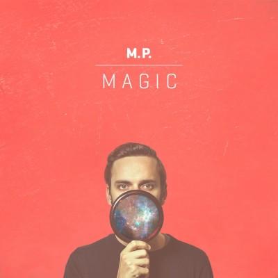 """M. P. <BR>""""Magic"""" EP"""