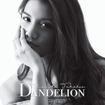 """Monita Tahalea <BR>""""Dandelion"""""""