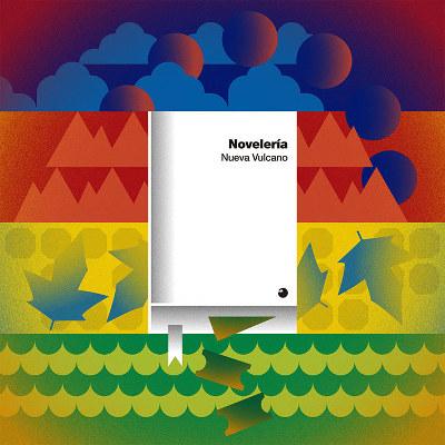 Nueva Vulcano <BR>&#8220;Novelería&#8221;