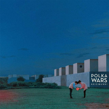 Polka Wars <BR>&#8220;Axis Mundi&#8221;
