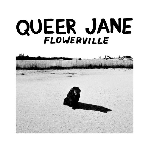 "Queer Jane <BR>""Flowerville"""