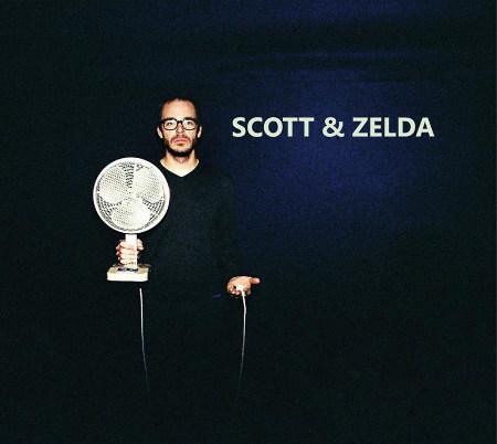 """Scott & Zelda <BR>""""Scott & Zelda"""""""
