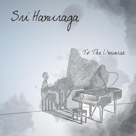 Sri Hanuraga <BR>&#8220;To The Universe&#8221;