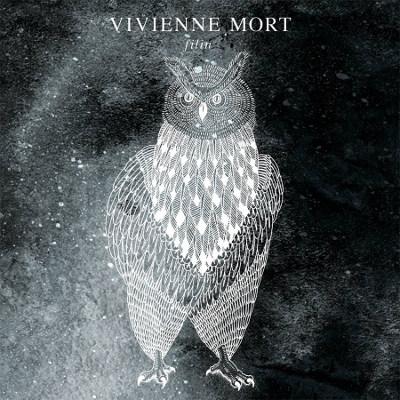"""Vivienne Mort <BR> """"Filin"""""""