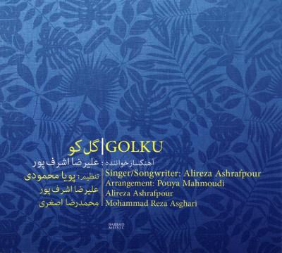 Alireza Ashrafpour <BR>&#8220;Golku&#8221;