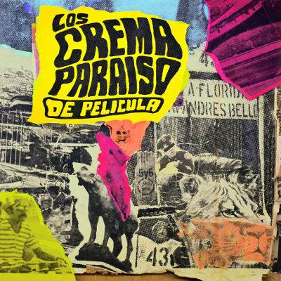 Los Cremaparaíso <BR>&#8220;De Película&#8221;