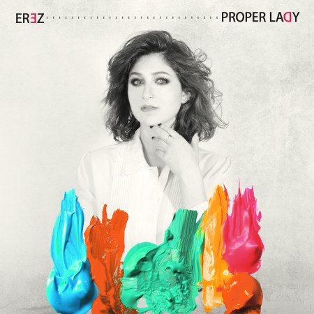 Erez <BR>&#8220;Proper Lady&#8221;