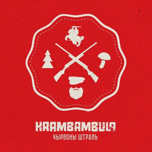 """Krambambula <BR>""""Chyrvony shtral"""""""
