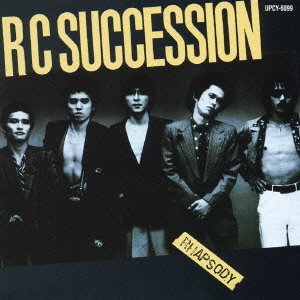 RC Succession <BR>&#8220;Rhapsody&#8221;<BR>(1980)