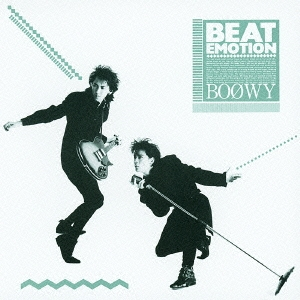 BOØWY <BR>&#8220;Beat Emotion&#8221; <BR>(1986)
