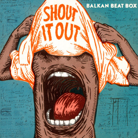 Balkan Beat Box <BR>&#8220;Shout It Out&#8221;