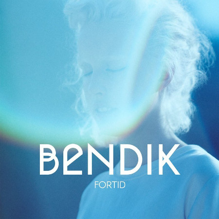 Bendik <BR>&#8220;Fortid&#8221;