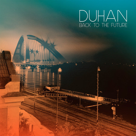 "Duhan <BR>""Back to the Future"""