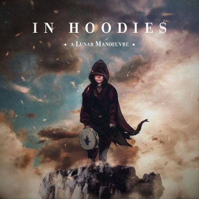 In Hoodies <BR>&#8220;A Lunar Manoeuvre&#8221;
