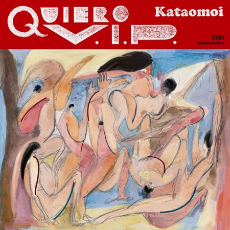 "Kataomoi <BR>""QUIERO V.I.P."""