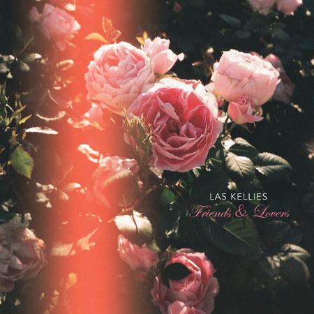 "Las Kellies <BR>""Friends and Lovers"""