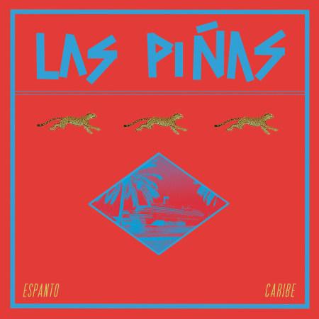 Las Piñas <BR>&#8220;Espanto Caribe&#8221;