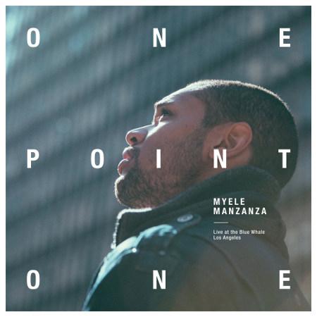 Myele Manzanza <BR>&#8220;OnePointOne&#8221;