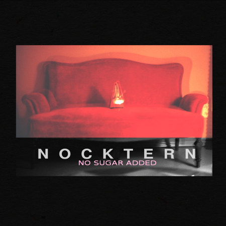 "Nocktern <BR>""No Sugar Added"""