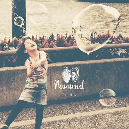 Nosound <BR>&#8220;Scintilla&#8221;