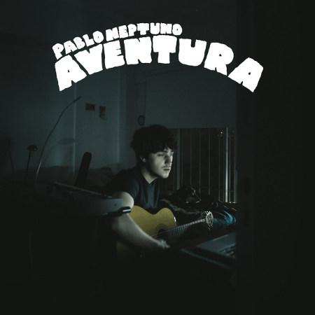 Pablo Neptuno <BR>&#8220;Aventura&#8221;