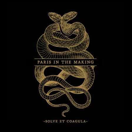"""Paris In The Making <BR>""""Solve et Coagula"""""""