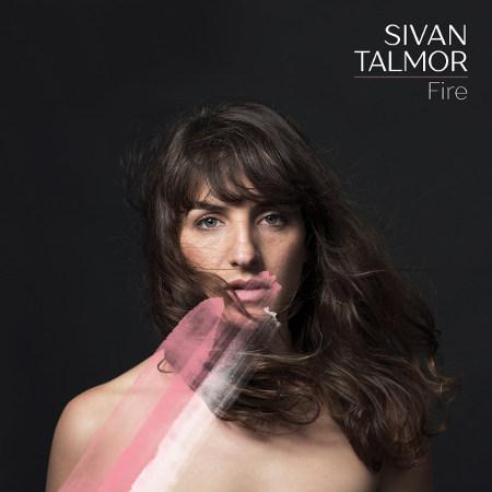 Sivan Talmor <BR>&#8220;Fire&#8221;