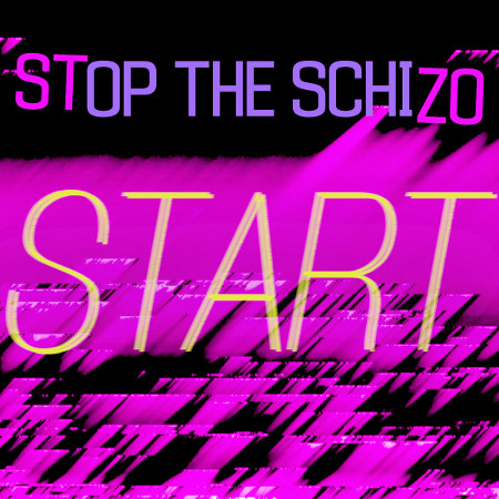 "Stop the Schizo <BR>""Start"" EP"