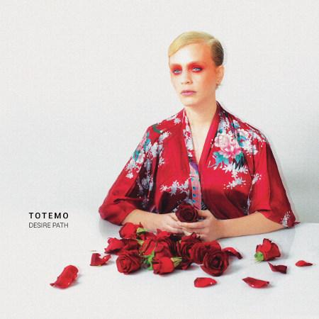 Totemo <BR>&#8220;Desire Path&#8221;