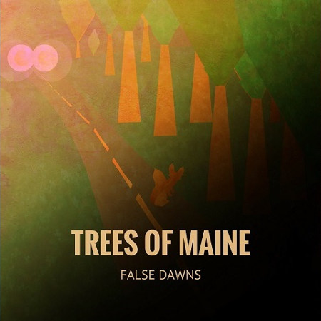 Trees of Maine <BR>&#8220;False Dawns&#8221;