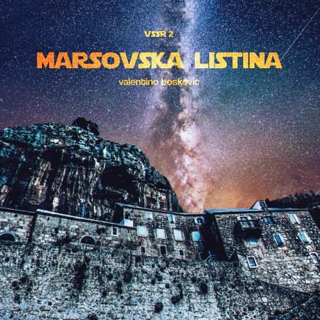 Valentino Bošković <BR>&#8220;Marsovska listina&#8221;