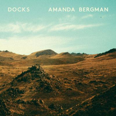 Amanda Bergman <BR>&#8220;Docks&#8221;
