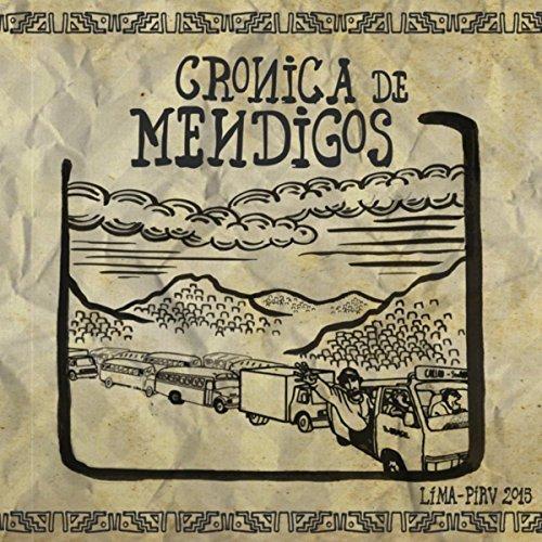 Crónica de Mendigos <BR>&#8220;Tatayto&#8221;