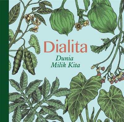 "Dialita <BR>""Dunia Milik Kita"""