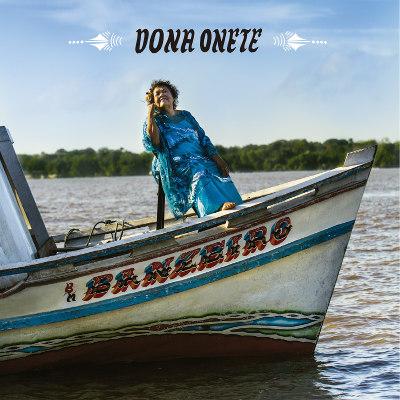 Dona Onete <BR>&#8220;Banzeiro&#8221;