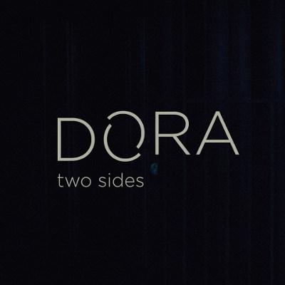Dora <BR>&#8220;Two Sides&#8221;