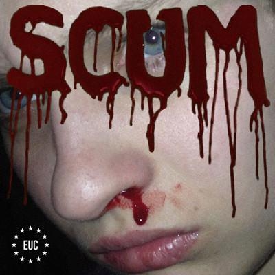 EU Cannibal <BR>&#8220;Scum&#8221;