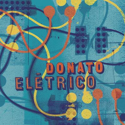 João Donato <BR>&#8220;Donato elétrico&#8221;