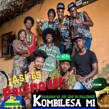 Kombilesa Mi <BR>&#8220;Así es Palenque&#8221;