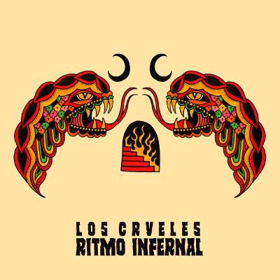 Los Crveles <BR>&#8220;Ritmo Infernal&#8221;
