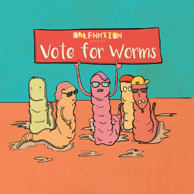 """MALFNKTION <BR>""""Vote for Worms"""" EP"""