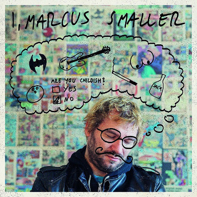 Marcus Smaller <BR>&#8220;I, Marcus Smaller&#8221;