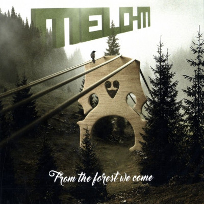 "Melo-M <BR>""From the Forest We Come"""