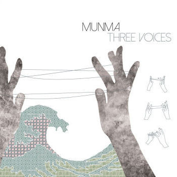"Munma <BR>""Three Voices"""