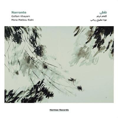 Naqsh Duo <BR>&#8220;Narrante&#8221;