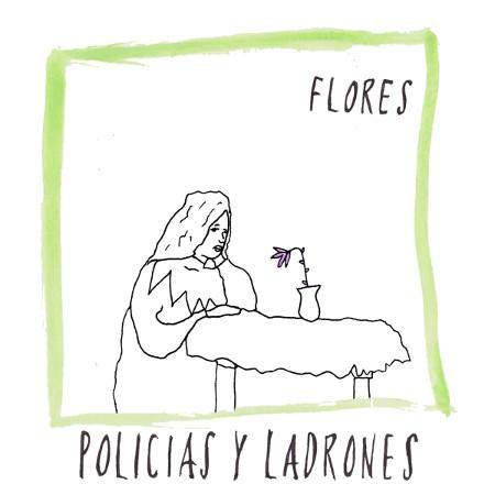 """Policías y Ladrones <BR>""""Flores"""""""