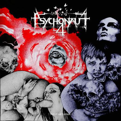 Psychonaut 4 <BR>&#8220;Neurasthenia&#8221;